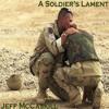 A Soldier's Lament (Original)