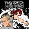 poster of Tony Junior Suckerpunch song