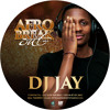 Dj Jay  AFRO - Break Out ☂ #Vol1