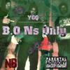 YGQ x B.O.Ns Only