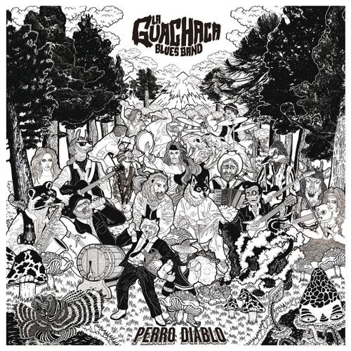 La Guachaca Blues Band - PERRO DIABLO (Ep 2013)