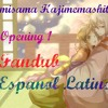 Kamisama Hajimemashita - Opening 1 - Fandub Español Latino