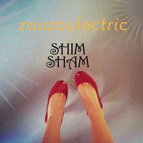 Zouzoulectric - Shim Sham (EP Snippets)