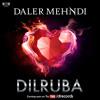 Dilruba | Official Audio Teaser | Indian King of Pop | Daler Mehndi | DRecords