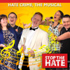 Hate Crime, The Musical - Live at the Cliffs Pavilion