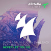 Dash Berlin & John Dahlbäck feat. BullySongs - Never Let You Go (Manse Remix) [HOA202 RIP]