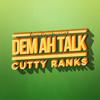 Cutty Ranks - Dem Ah Talk - Dancehall  - [OUT NOW]