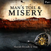 Man's Toil & Misery A Tafsīr Of Sūrat Al - Balad Part 2
