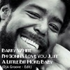 Barry White - I'm Gonna Love You Just A Little Bit More, Baby (DjA Groove - Edit)