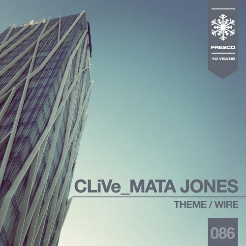 FRE86A - CLiVe, Mata Jones - Theme (Original mix)