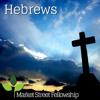 Hebrews 6:1-3 - Basic Principles of Christ