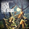 Back from the dead (Mixtape)