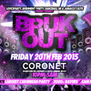 BRUK OUT: FRI 20TH FEBRUARY 2015 - OFFICIAL MIX (Mixed by DJ Nate)