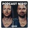 3000Grad Podcast No.17 by Kollektiv Ost