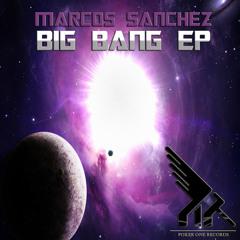 Marcos Sanchez - Big Bang (MATTEO POKER remix) [OUT NOW]