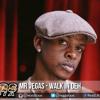 Mr Vegas - Walk In Deh [Riva Nile/Mv Music] Dancehall 2015