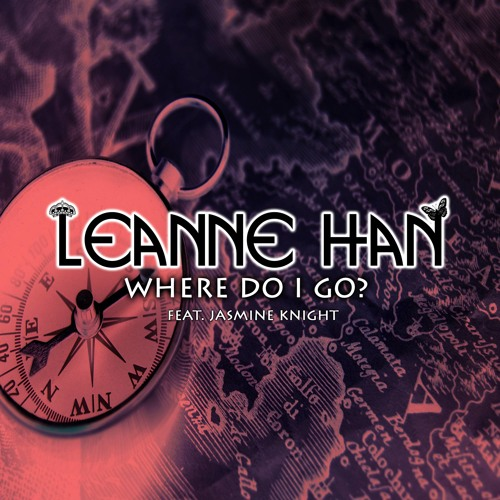 Leanne Han (Where Do I Go) Invaders Of Nine Remix