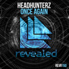 Headhunterz - Once Again [OUT NOW!] mp3