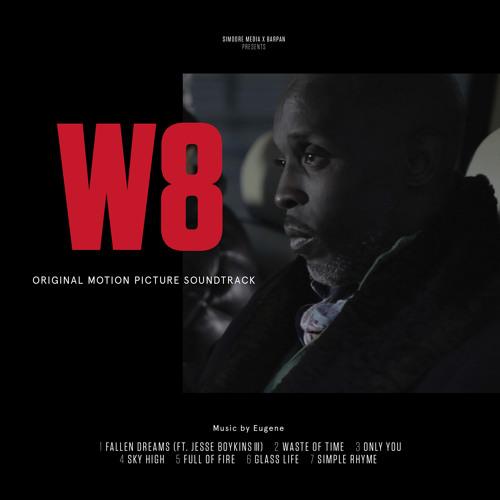 """W8"" The Movie Soundtrack"