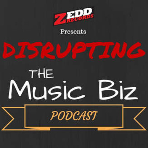 The Hit Song Hotline #3 - Disrupting The Music Biz (PODCAST)