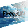 The Manager & Pascovski V - Freedom (OUT NOW)