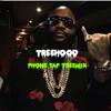 Rick Ross - Phone Tap treemix (get download in description)