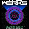 The Werks - Get Down Tonight With Mike Perkins and Eric Lanese 12-31-2014