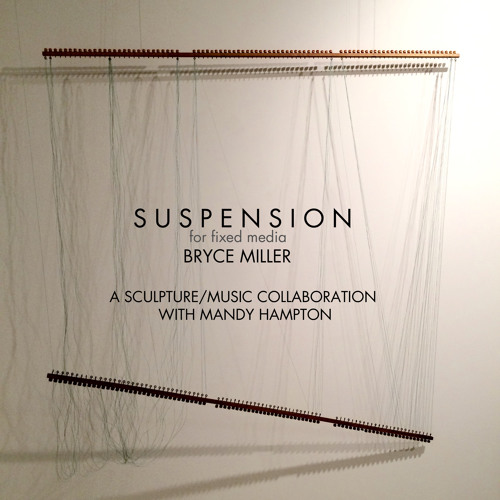 Suspension: for fixed media (2015)