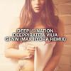 Deeppirate & VILIA - GFNW (Max Hydra Remix) DMN FREE Release - Deep House