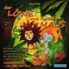 Das Löwe und kleine Maus Lied