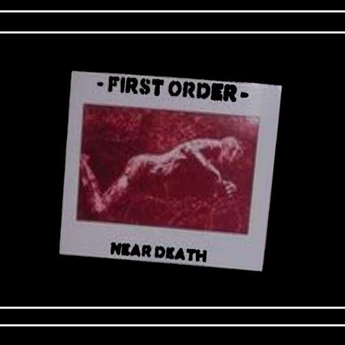 First Order - Near Death Track 1