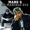 Mano G & Dj Marcelo D12 - Ouça o chamado (Original Mix)