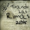 Tema inedito TIRANDO LAS RIMAS (BLEYK .GUNIF.DEX.LUXOR.PORTTE.ZETRIB) 2015 a Bit`s