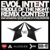 Evol Intent - Middle Of The Night (Bl4ck Owlz Remix) CONTEST WINNER
