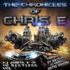 The Chronicles Of Chris-E Vol.1 (Nobody Guest Mix)