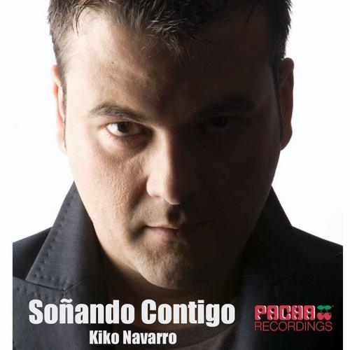 Kiko Navarro - Sonando Contigo ( ArtistDj Marvila Connection Re-work Remix)