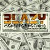 Blazy - Money For Nothing