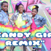 Candy Girl Remix