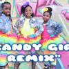 Candy Girl Remix