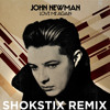 John Newman- Love Me Again (Shokstix Remix) FREE DOWNLOAD