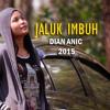 JALUK IMBUH -  DIAN ANIC Lagu Baru 2015