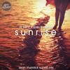 DJ Kent Ft Zaki Ibrahim - Sunrise(Sean Munnick Sunset Mix)