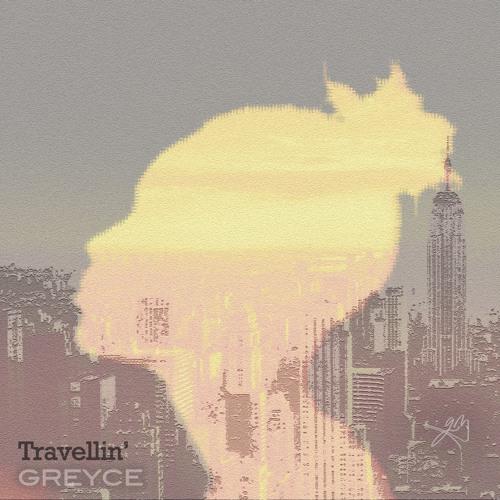 Travellin'