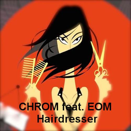 EOM / Hair dresser
