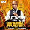 Flexclusive Ft D.Cryme Woman (Co-Produced by Mix Masta Garzy)