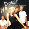 No Doubt - Don't Speak b/w Black Rob - Whoa