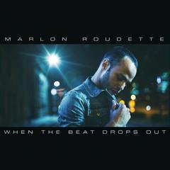 Marlon Roudette - When The Beat Drops Out (Lulleaux Remix Extended Version)[OUT NOW]