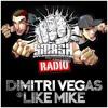 Dimitri Vegas & Like Mike - Smash The House Radio 88-89 (LIVE)