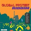 BRAND NEW**2015 RIDDIM GLOBAL PROTEST MIX