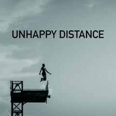 Unhappy Distance